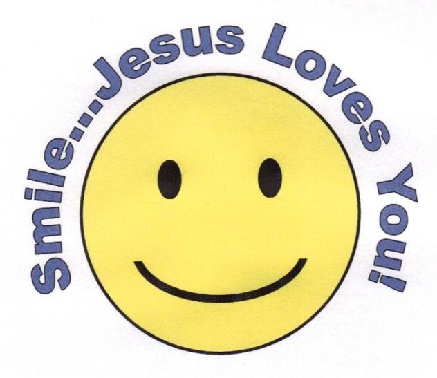 Smile Christ Loves You