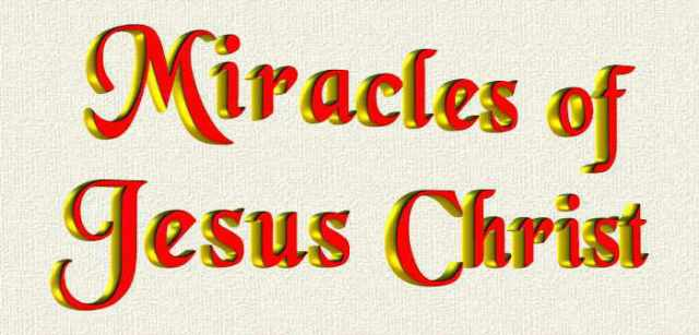 BLCF: MiraclesofJesusChrist