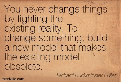 BLCF:Richard-Buckminster-Fuller-fighting-change-reality