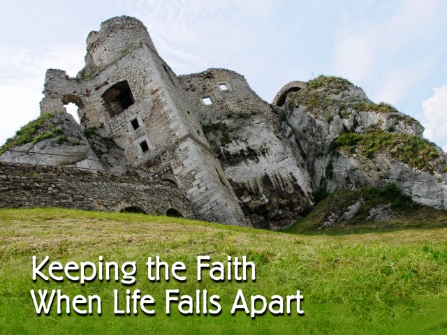 BLCF: Keeping-the-Faith-When-Life-Falls-Apart