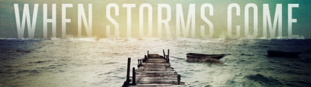 BLCF: when-storms-come