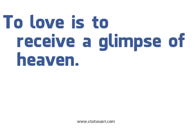 BLCF: to-love-is-to-receive-a-glimpse-of-heaven