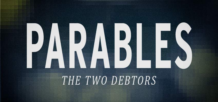 BKCF: Parable_of_Two_Debtors