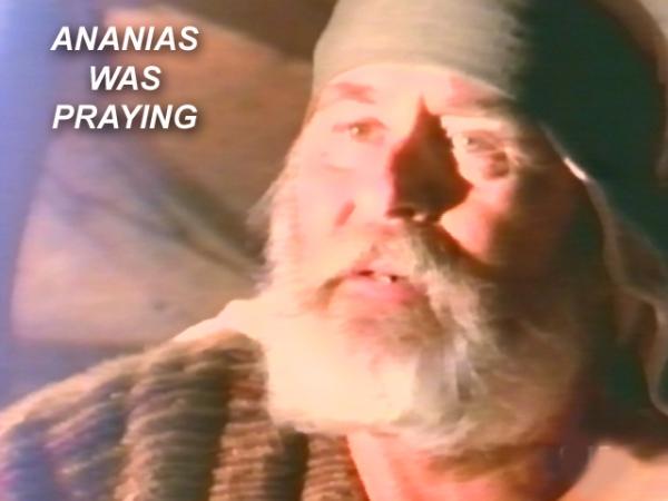 BLCF: Ananias-was-praying
