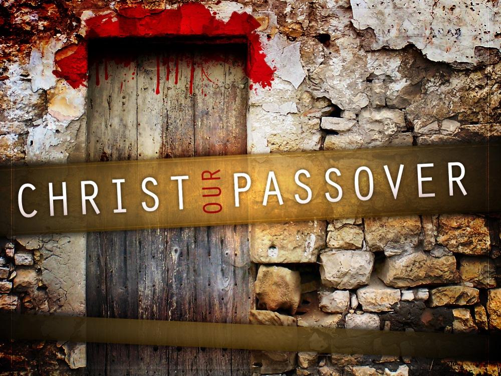 Jesus: God's Final Passover Lamb (1/6)