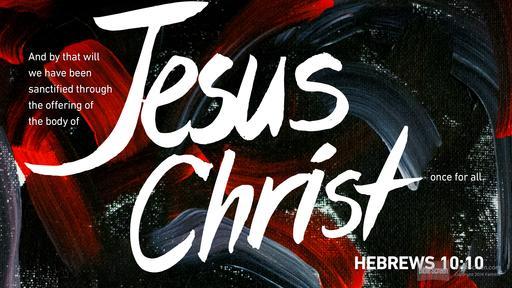 BLCF: Hebrews10_10