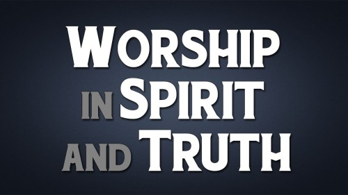 BLCF: worship-spirit-truth