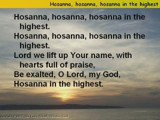 BLCF: Hosanna_hosanna_hosanna_in_the_highest