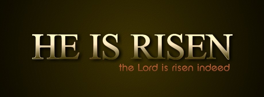BLCF: He-is-Risen-Indeed