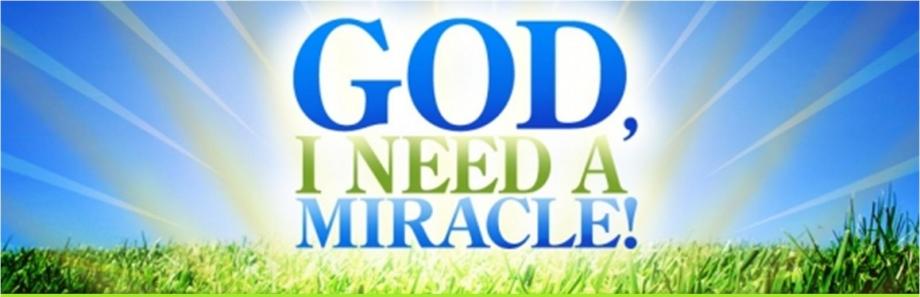 BLCF: God_I_need_a_miracle