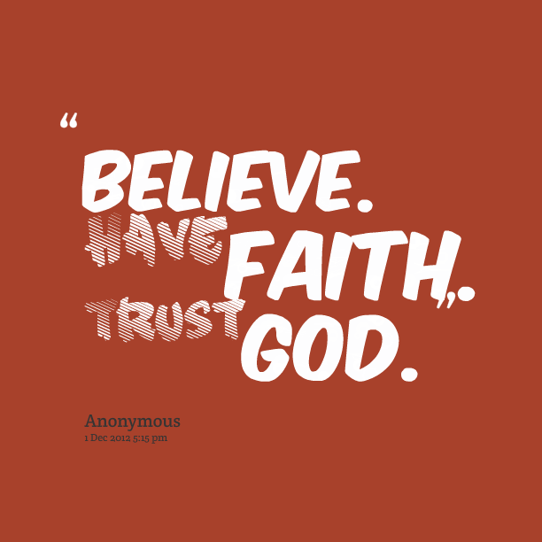 BLCF: believe-have-faith-trust-God
