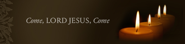 BLCF: Advent-Come-Lord-Jesus-Come