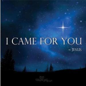 BLCF: I_came_for_you-Jesus