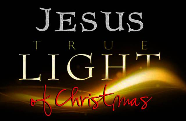 BLCF: Jesus-the-true-light-of-Christmas