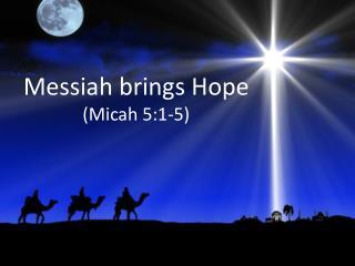 BLCF: Micah_5_1-5