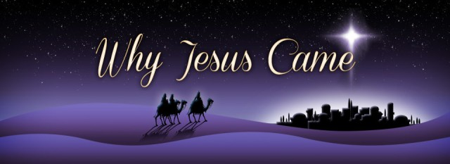 BLCF: Why-Jesus-Came-Header
