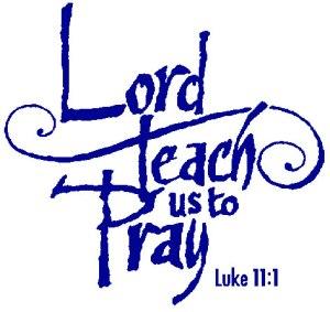 BLCF: lord-teach-us-to-pray-Luke_11_1