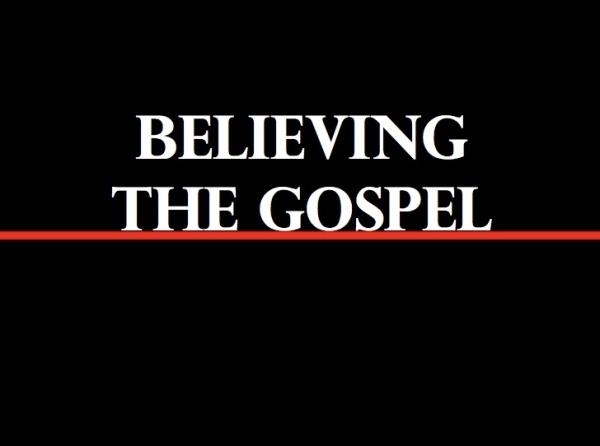 BLCF: BelievingTheGospel_ChiselBlog
