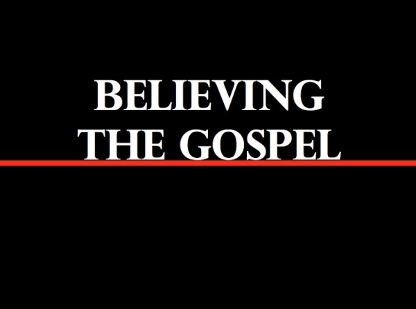 BLCF: BelievingTheGospel_ChiselBlog