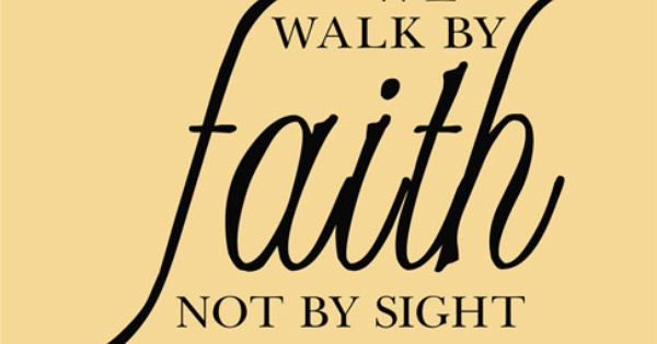 BLCF: walk_by_faith_not_by_sight