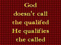 BLCF: God qualifies the called