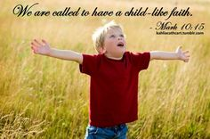 BLCF: called to have childlike faith