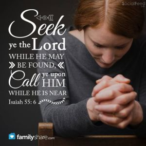 BLCF: Isaiah-55-6-seek-ye-the-lord-while-he-may-be-found-call-ye-upon-him-while-he-is-near