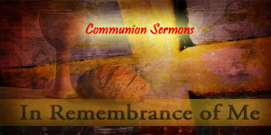 BLCF: communion-sermons