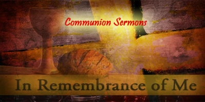 BLCF: communion-sermons