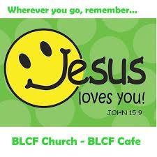 Jesus loves you BLCF