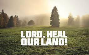 2 Chronicles 7 14-15 Lord Heal Our Land